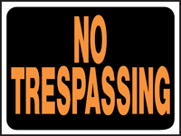 Hy Glo 3014 Weatherproof Identification Sign, No Trespassing, 12 in W x 9 in
